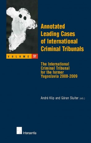 Annotated Leading Cases of International Criminal Tribunals - volume 37