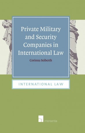 Private Military and Security Companies in International Law