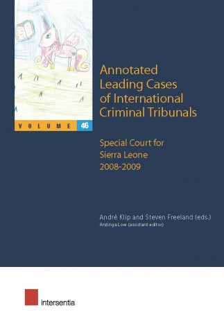 Annotated Leading Cases of International Criminal Tribunals - volume 46