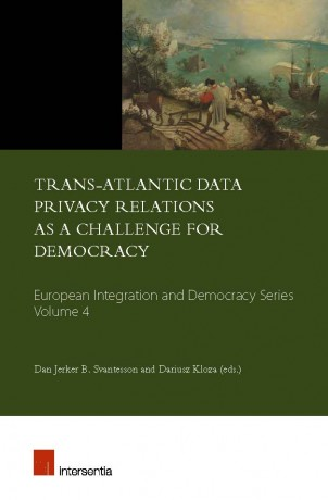 Trans-Atlantic Data Privacy Relations as a Challenge for Democracy