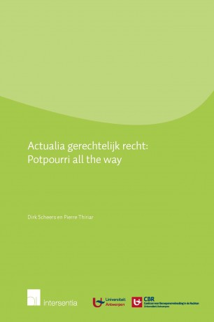Actualia Gerechtelijk Recht: Potpourri all the way
