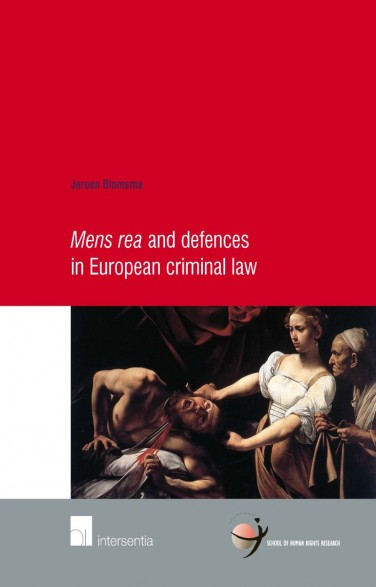 Mens rea and defences in European criminal law