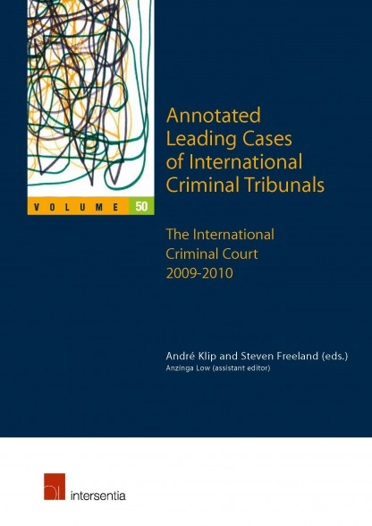 Annotated Leading Cases of International Criminal Tribunals - volume 50