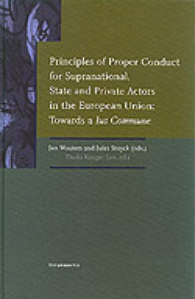 Principles of Proper Conduct for Supranational, State and Private Actors in the European Union