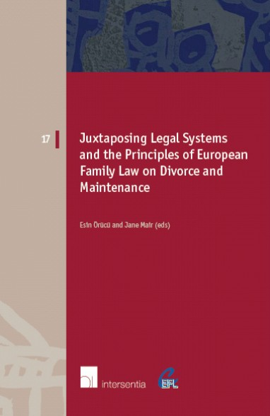 Juxtaposing Legal Systems and the Principles of European Family Law: Divorce and Maintenance