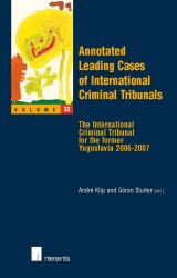 Annotated Leading Cases of International Criminal Tribunals - volume 33