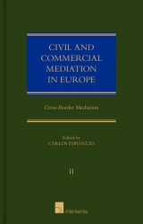 Civil and Commercial Mediation in Europe, vol. II