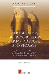 EU Regulation of Cross-Border Carbon Capture and Storage