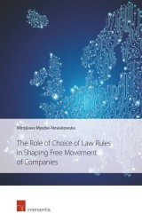 The Role of Choice of Law Rules in Shaping Free Movement of Companies