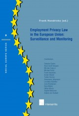Employment Privacy Law in the EU: Surveillance and Monitoring