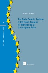 Social Security Systems of the States Applying for Membership of the European Union