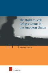 The Right to Seek Refugee Status in the European Union