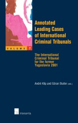 Annotated Leading Cases of International Criminal Tribunals - volume 07