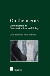 On the Merits. Current Issues in Competition Law and Policy