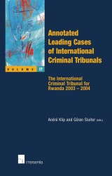 Annotated Leading Cases of International Criminal Tribunals - volume 17