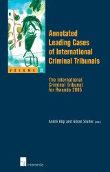 Annotated Leading Cases of International Criminal Tribunals - volume 22