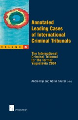 Annotated Leading Cases of International Criminal Tribunals - volume 20