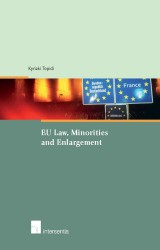 EU Law, Minorities and Enlargement