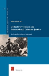 Collective Violence and International Criminal Justice