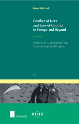 Conflict of Laws and Laws of Conflict in Europe and Beyond