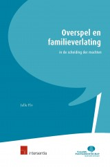 Overspel en familieverlating in de scheiding der machten