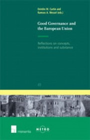 Curtin D & Wessel A (eds.), Good Governance and the European Union: Some Reflections on Conceptual, Institutional and Substantive Frameworks Image