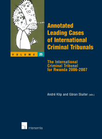 Annotated Leading Cases of International Criminal Tribunals - volume 25