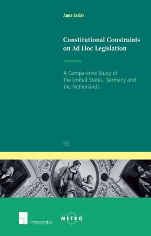 Constitutional Constraints on Ad Hoc Legislation