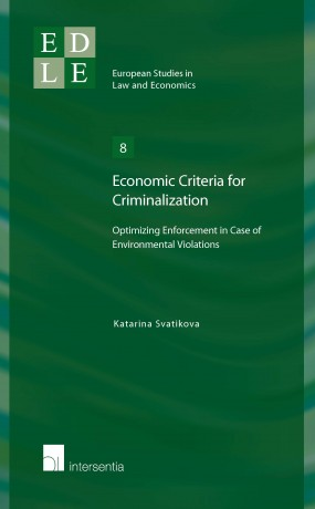 Economic Criteria for Criminalization