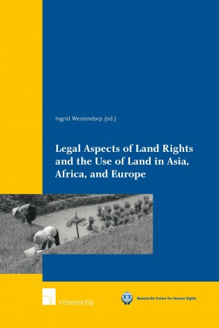 Legal Aspects of Land Rights and the Use of Land in Asia, Africa, and Europe