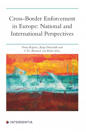Cross-Border Enforcement in Europe: National and International Perspectives