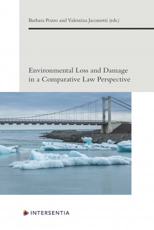 Environmental Loss and Damage in a Comparative Law Perspective