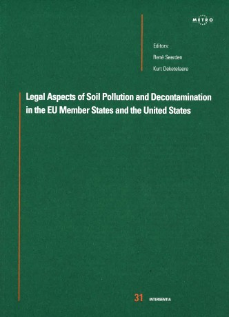 Legal Aspects of Soil Pollution and Decontamination in the EU Member States and the United States