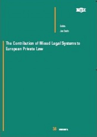 The Contribution of Mixed Legal Systems to European Private Law