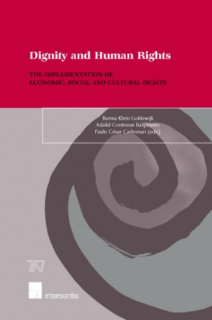 Dignity and Human Rights: The Implementation of Economic, Social and Cultural Rights
