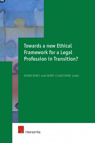 Towards a New Ethical Framework for a Legal Profession in Transition?