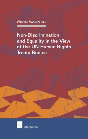 Non-Discrimination and Equality in the View of the UN Human Rights Treaty Bodies
