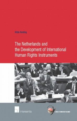 The Netherlands and the Development of International Human Rights Instruments