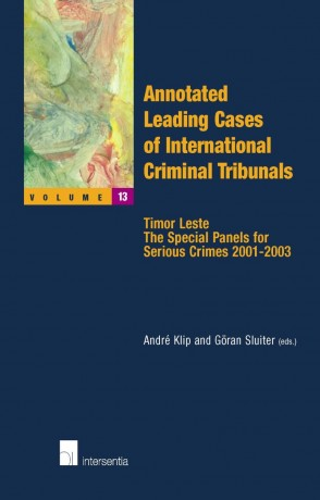 Annotated Leading Cases of International Criminal Tribunals - volume 13
