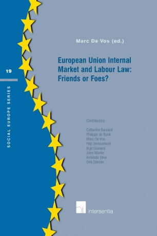 European Union Internal Market and Labour Law: Friends or Foes?