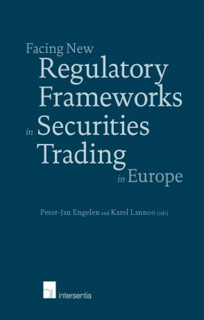 Facing New Regulatory Frameworks in Securities Trading in Europe