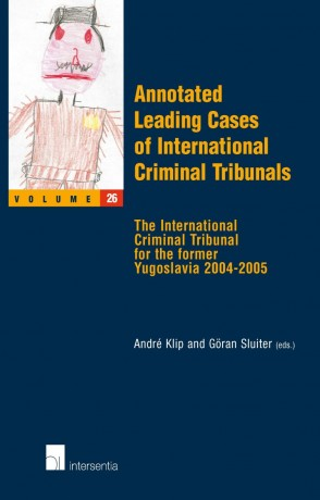 Annotated Leading Cases of International Criminal Tribunals - volume 26
