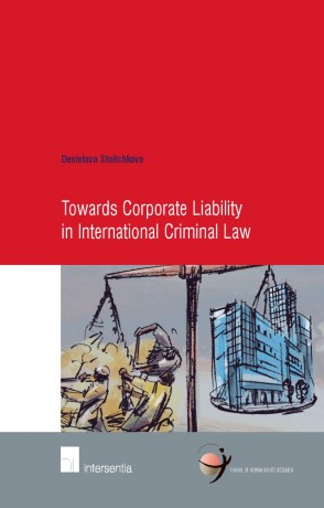 Towards Corporate Liability in International Criminal Law