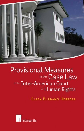 Provisional Measures in the Case Law of the Inter-American Court of Human Rights