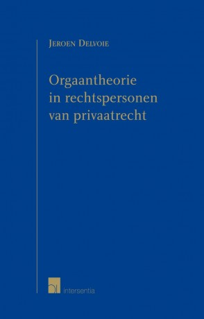 Orgaantheorie in rechtspersonen van privaatrecht