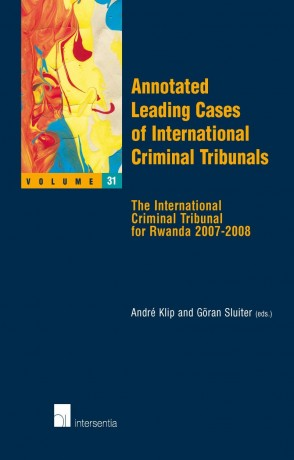 Annotated Leading Cases of International Criminal Tribunals - volume 31