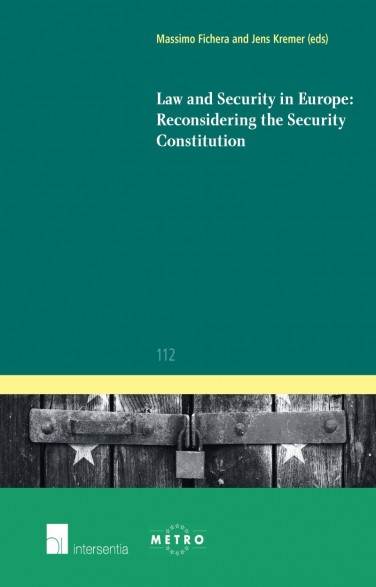 Law and Security in Europe: Reconsidering the Security Constitution