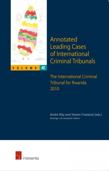 Annotated Leading Cases of International Criminal Tribunals - volume 42