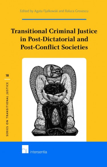 Transitional Criminal Justice in Post-Dictatorial and Post-Conflict Societies