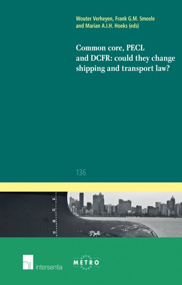 Common Core, PECL and DCFR: could they change shipping and transport law?